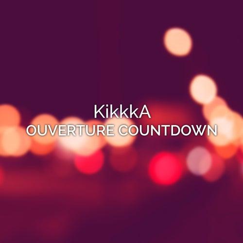 Ouverture Countdown de KikkkA