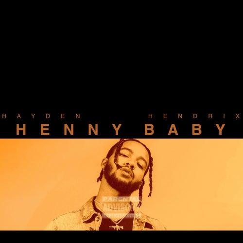 Henny Baby von Hayden Hendrix