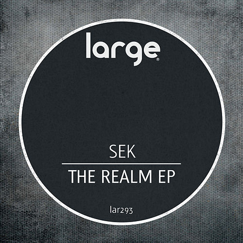 The Realm EP by Sek