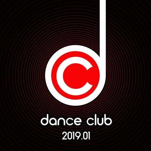 Dance Club 2019.01 von Various Artists