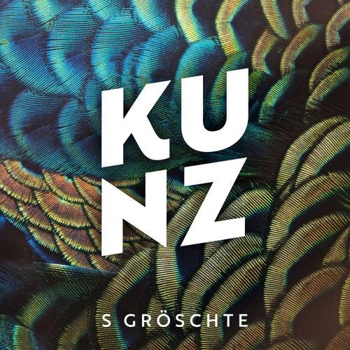S Gröschte by Kunz