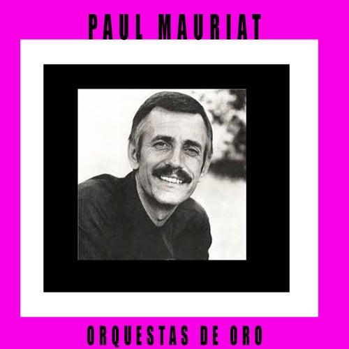 Orquestas de Oro / Paul Mauriat de Paul Mauriat