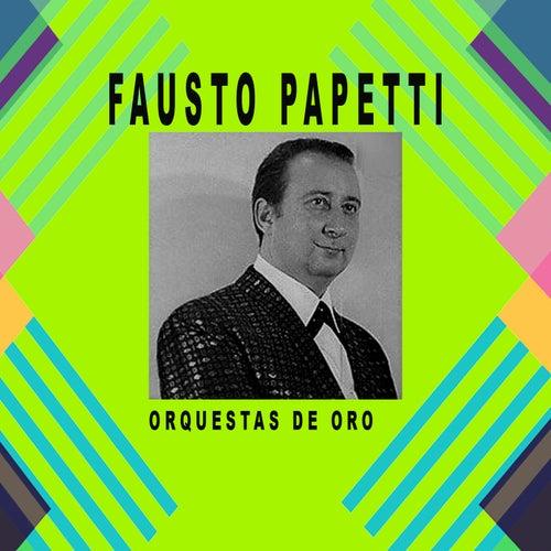 Orquestas de Oro / Fausto Papetti de Fausto Papetti