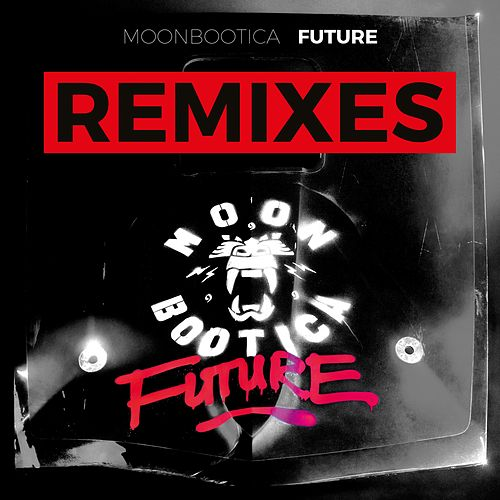 Future (Remixes) by Moonbootica