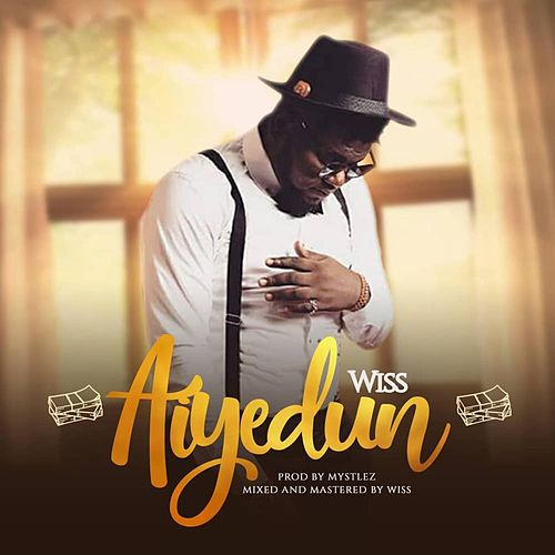 Aiyedun by Wiss
