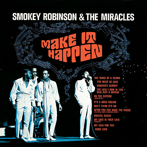 Make It Happen by Smokey Robinson