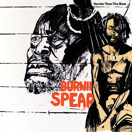 Harder Than The Best de Burning Spear