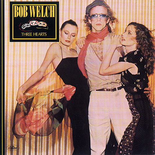 Three Hearts de Bob Welch