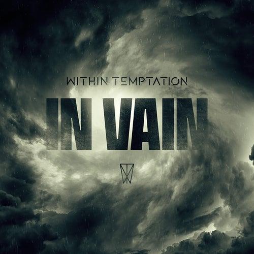 In Vain (Single Edit) de Within Temptation