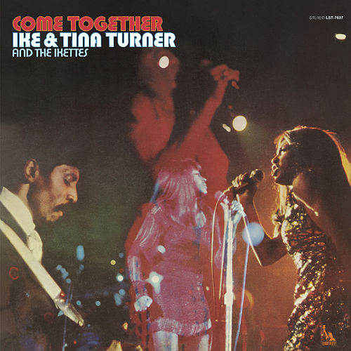 Come Together von Ike and Tina Turner