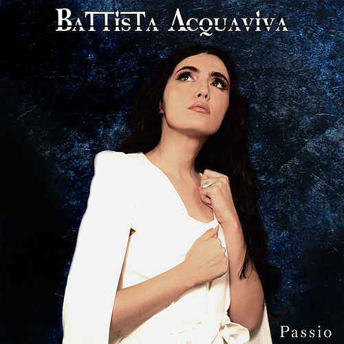 Passio by Battista Acquaviva