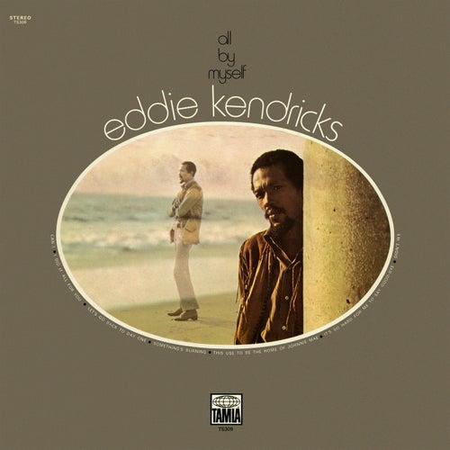 All By Myself de Eddie Kendricks