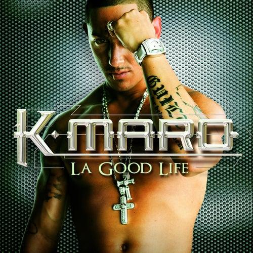 La Good Life de K.maro