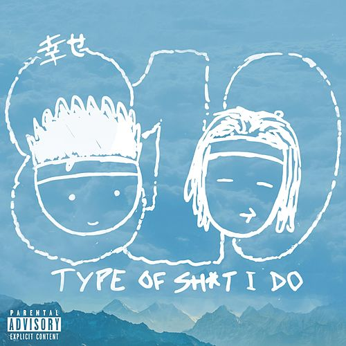 Type of Shit I Do by Tiger
