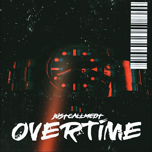 Overtime by Justcallmedt
