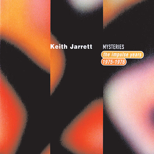 Mysteries: The Impulse Years 1975-1976 von Keith Jarrett