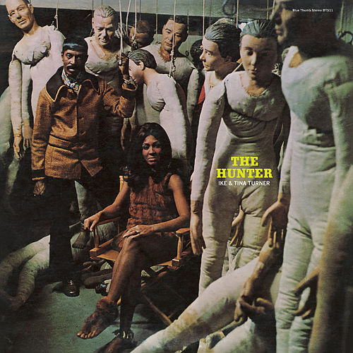 The Hunter by Ike and Tina Turner