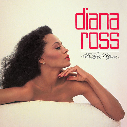 To Love Again (Expanded Edition) by Diana Ross