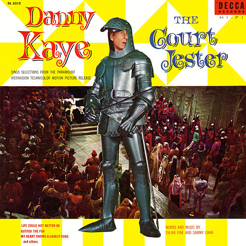 The Court Jester (Original Motion Picture Soundtrack) by Danny Kaye