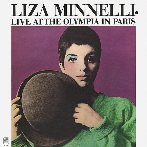 Live At The Olympia In Paris by Liza Minnelli