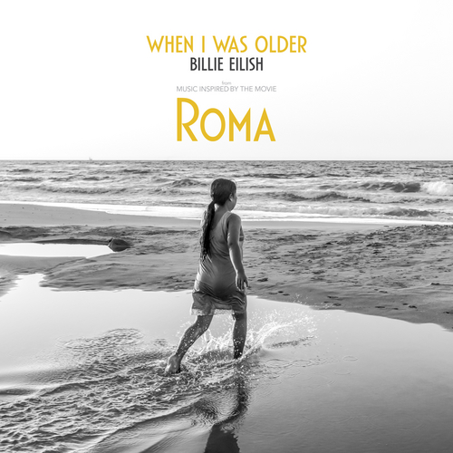 WHEN I WAS OLDER (Music Inspired By The Film ROMA) van Billie Eilish