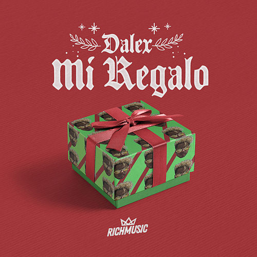 Mi Regalo by Dalex