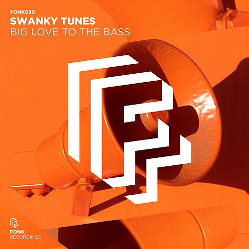 Big Love To The Bass von Swanky Tunes