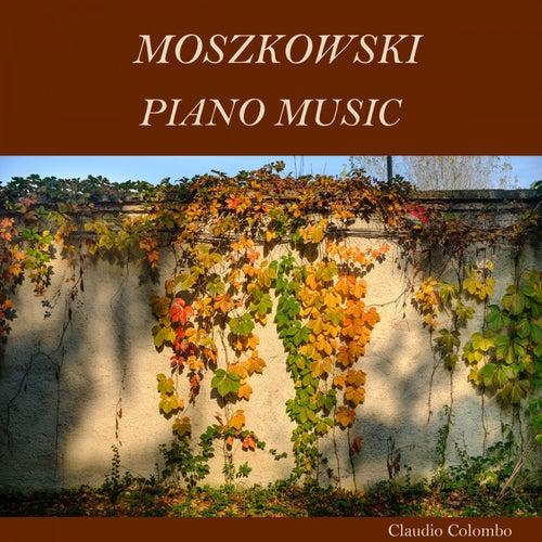 Moszkowski: Piano Music by Claudio Colombo