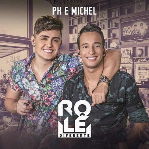 Rolê Diferente (Ao Vivo) de PH e Michel