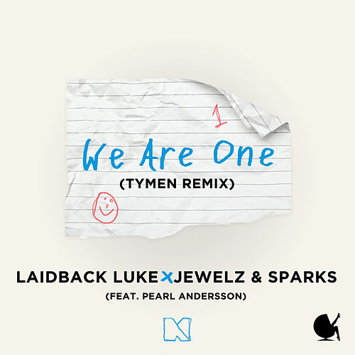 We Are One (TYMEN Remix) by Laidback Luke