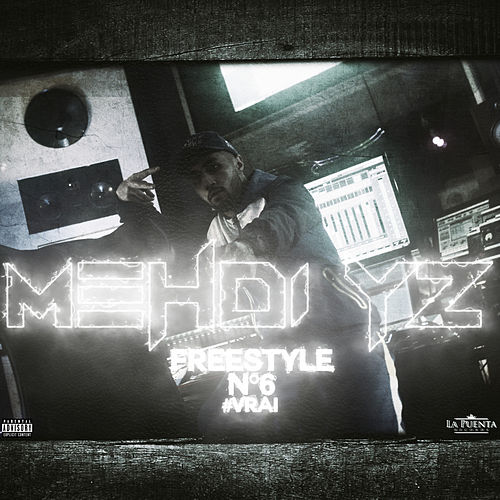 Freestyle N°6 #vrai de Mehdi Yz