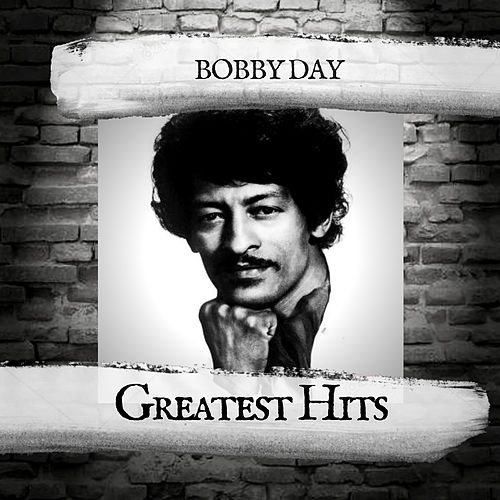Greatest Hits by Bobby Day
