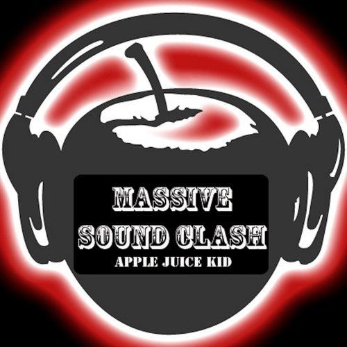Massive Sound Clash de Apple Juice Kid