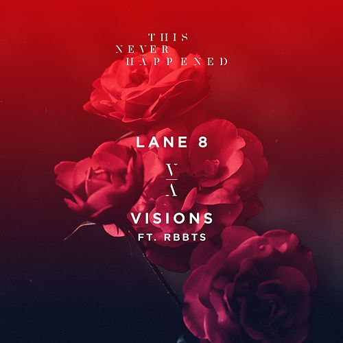 Visions by Lane 8