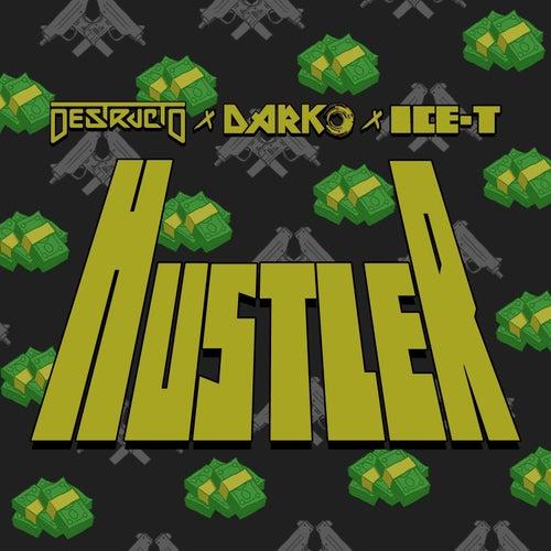 Hustler by Destructo