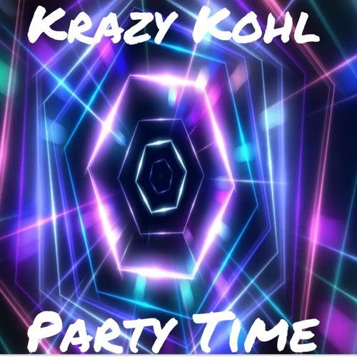 Party Time von Krazy Kohl