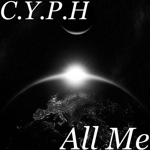 All Me by Cyph
