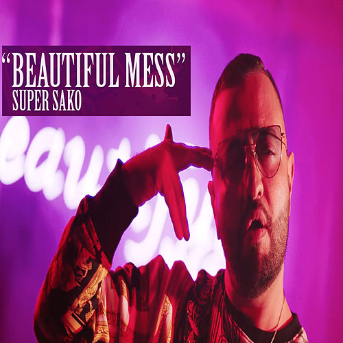 Beautiful Mess by Super Sako