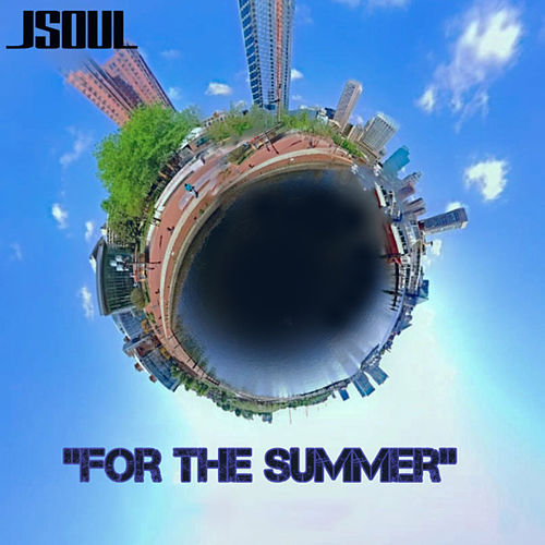 For the Summer von J-Soul
