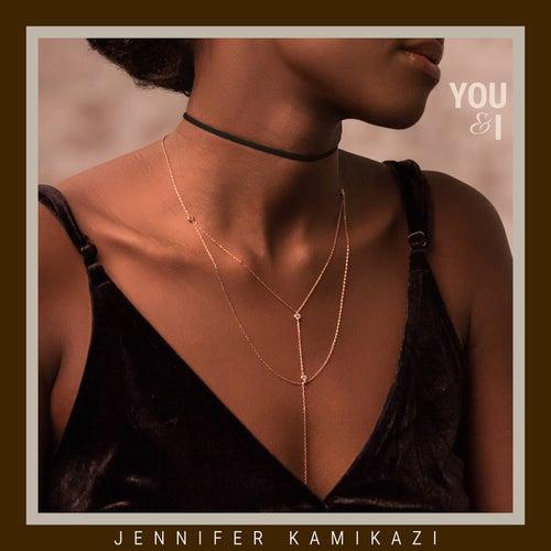 You & I by Jennifer Kamikazi