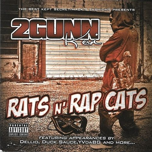 Rats N Rap Cats By 2 Gunn Kevi Napster