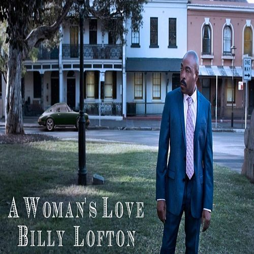 A Woman's Love von Billy Lofton