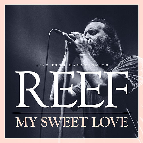 My Sweet Love by Reef