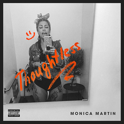 Thoughtless by Monica Martin