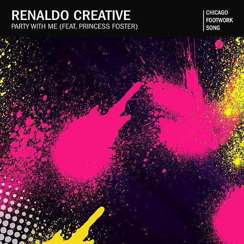 Party With Me by Renaldo Creative