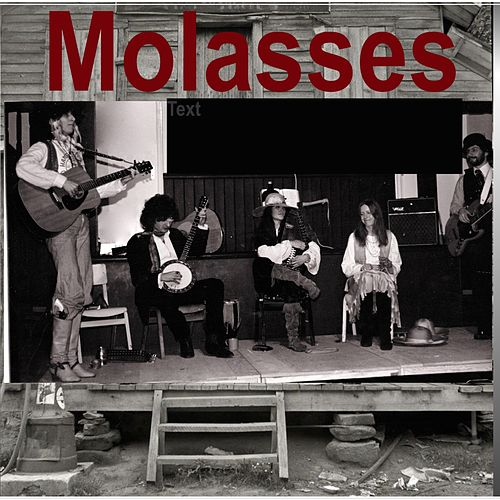 Molasses by Terry Tucker
