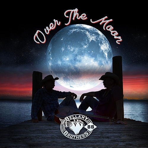 Over the Moon von Bellamy Brothers