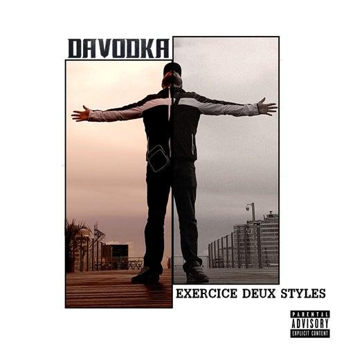 Exercice deux styles von Davodka