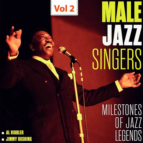 Milestones of Jazz Legends - Male Jazz Singers, Vol. 2 (1950-1960) by Various Artists