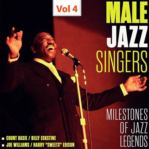 Milestones of Jazz Legends - Male Jazz Singers, Vol. 4 (1959, 1961) by Various Artists